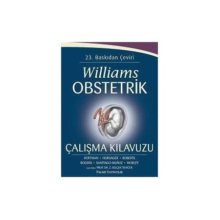 WİLLİAMS OBSTETRİK ÇALIŞMA KILAVUZU